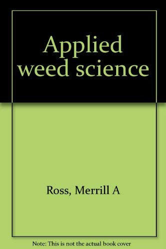 9780808729587: Applied weed science