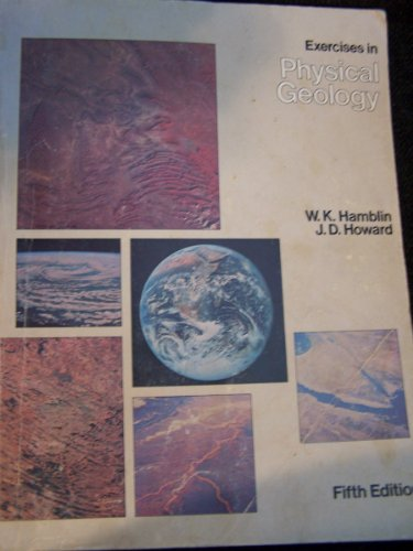 Exercises in physical geology (0808731548) by Hamblin, W. Kenneth