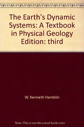 9780808731726: The earth's dynamic systems: A textbook in physical geology