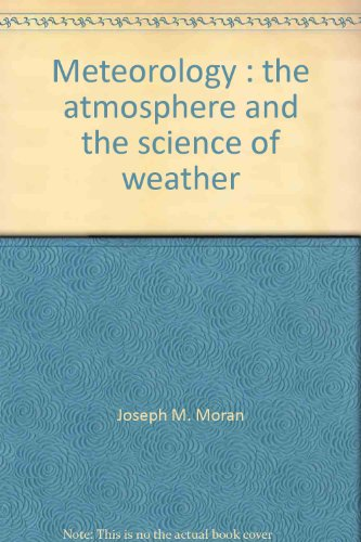 9780808732419: Meteorology: The Atmosphere and the Science of Weather, 1st Edition