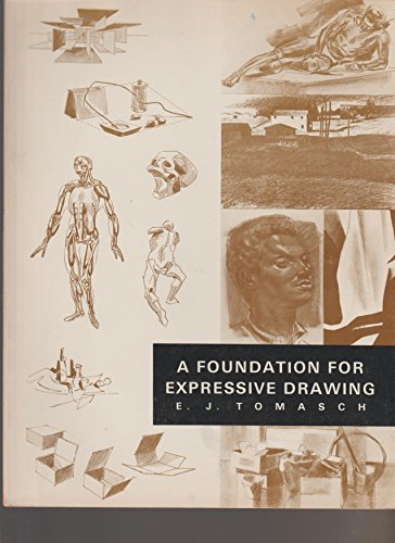 9780808736004: A foundation for expressive drawing
