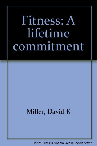 9780808739357: Fitness: A lifetime commitment