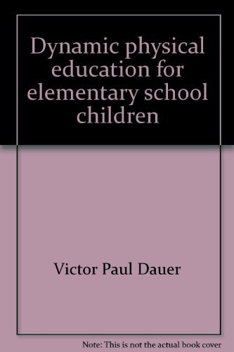 9780808744443: Dynamic physical education for elementary school children
