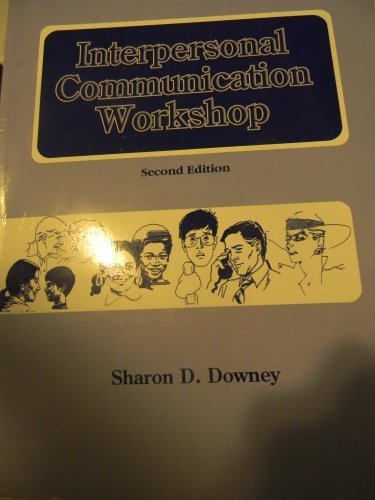 Interpersonal Communication: Downey
