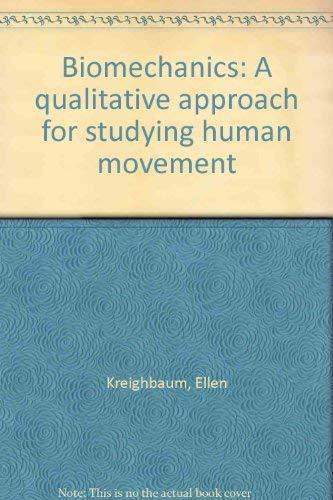 9780808749226: Biomechanics: A qualitative approach for studying human movement