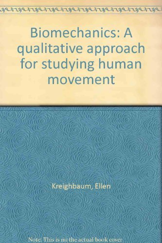 9780808749226: Biomechanics: A qualitative approach for studying human movement