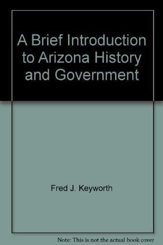 9780808756347: A Brief Introduction to Arizona History and Government