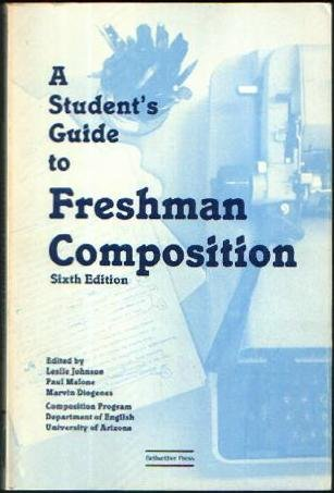 A Student's Guide to Freshman Composition: Leslie Johnson