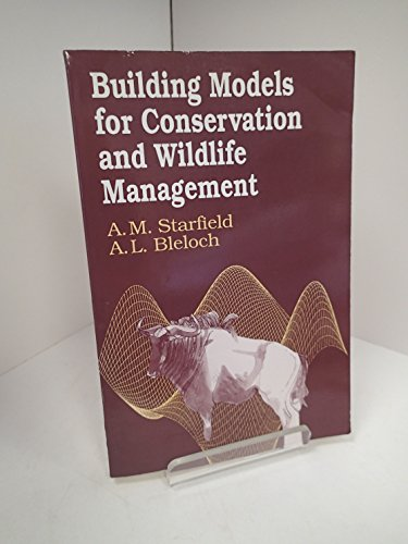 9780808777908: Building Models for Conservation and Wildlife Management