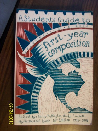 9780808795445: A Student's Guide to First Year Composition