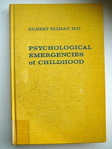 Psychological Emergencies in Childhood: Gilbert Kliman