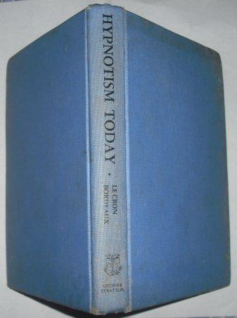 Hypnotism Today: LeCron, Leslie M.,
