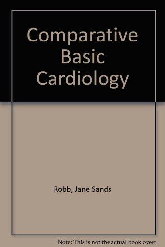 9780808903826: Comparative Basic Cardiology