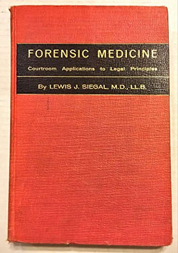 9780808904274: Forensic Medicine: Courtroom Applications to Legal Principles