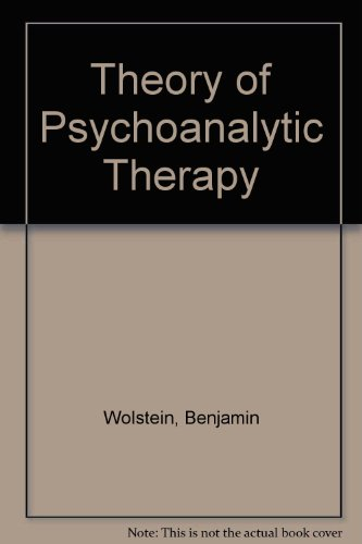 9780808905486: Theory of Psychoanalytic Therapy