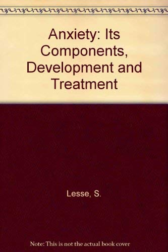 9780808906636: Anxiety: Its Components, Development and Treatment
