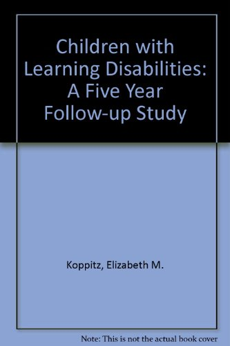 9780808907268: Children with Learning Disabilities: A Five Year Follow-up Study