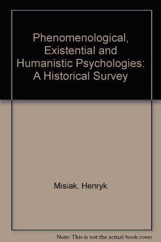 9780808908142: Phenomenological, Existential, and Humanistic Psychologies: A Historical Survey