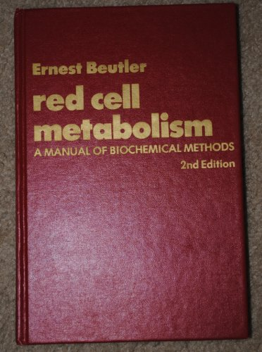 9780808908616: Red Cell Metabolism: Manual of Biochemical Methods