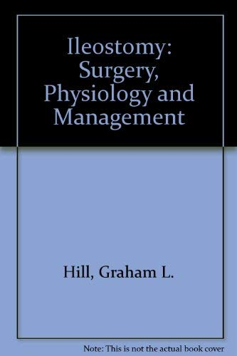 9780808909286: Ileostomy: Surgery, Physiology and Management