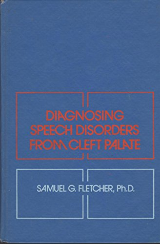 9780808910749: Diagnosing Speech Disorders from Cleft Palate