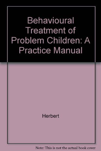 9780808913757: Behavioural Treatment of Problem Children: A Practice Manual