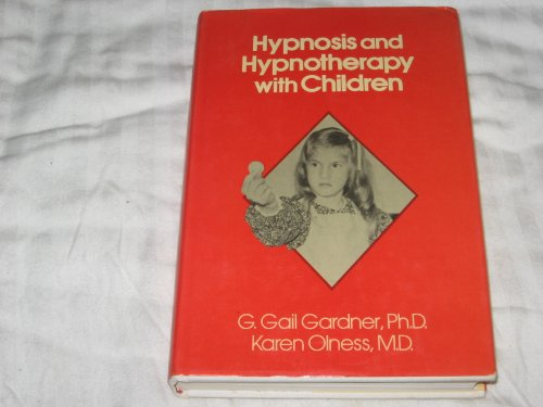 Hypnosis and Hypnotherapy with Children