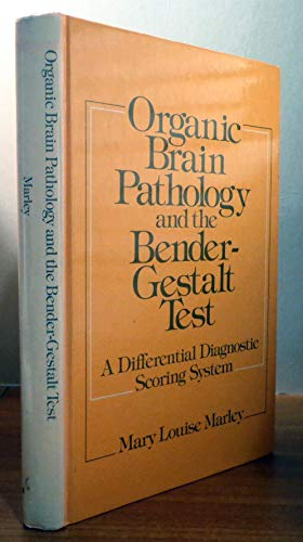 9780808914259: Organic brain pathology and the Bender-Gestalt test: A differential diagnostic scoring system