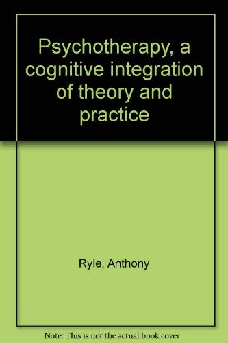 9780808914884: Psychotherapy, a cognitive integration of theory and practice