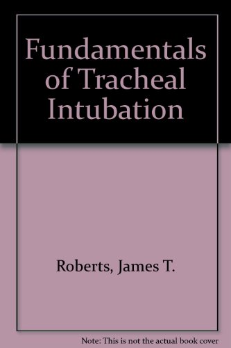 9780808915461: Fundamentals of Tracheal Intubation
