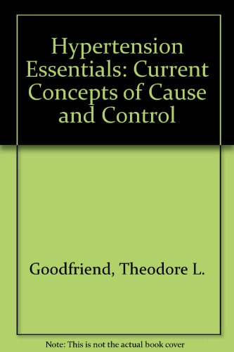9780808915836: Hypertension Essentials: Current Concepts of Cause and Control
