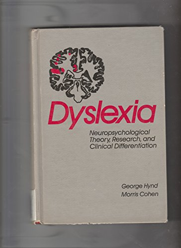 9780808915843: Dyslexia: Neuropsychological Theory, Research and Clinical Differentiation