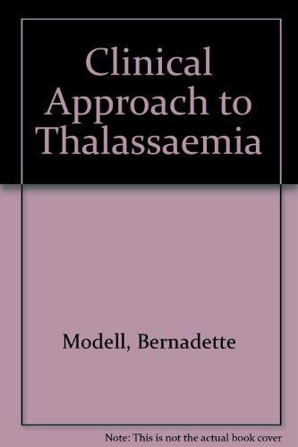 9780808916215: Clinical Approach to Thalassaemia