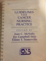 Guidelines for Cancer: Nursing Practice