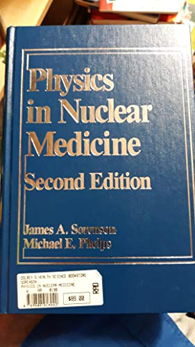 9780808918042: Physics in Nuclear Medicine - Second Edition