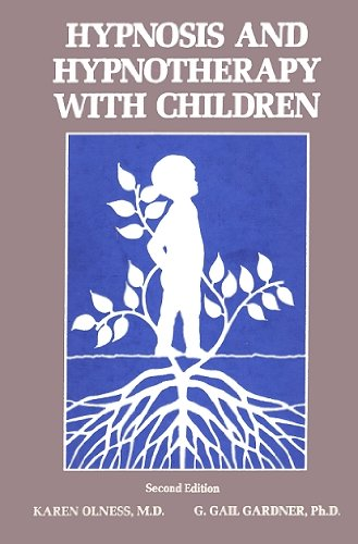 Hypnosis and Hypnotherapy With Children. 2nd Edition.