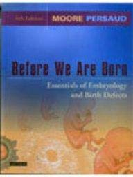 9780808922766: Before We are Born: Essentials of Embryology and Birth Defects