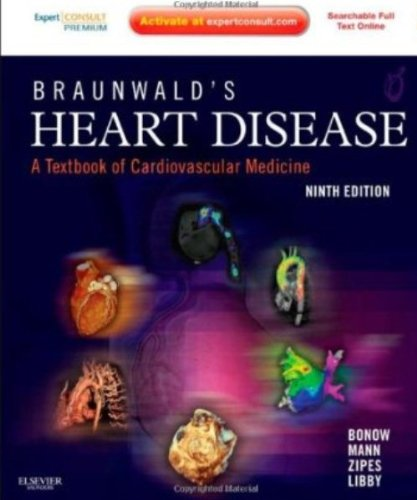 9780808924364: Braunwald's Heart Disease: A Textbook of Cardiovascular Medicine