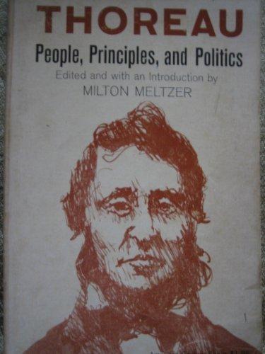 Thoreau: People, Principles and Politics (American Century: Henry David Thoreau