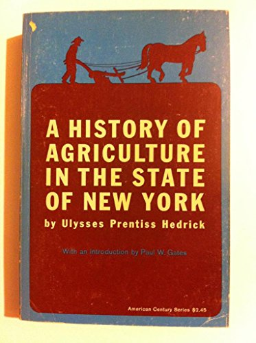 9780809000821: A history of agriculture in the State of New York (American century series)