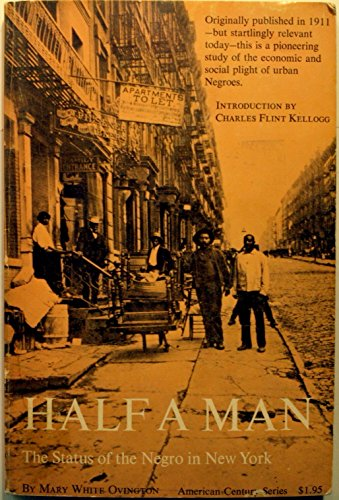 9780809000944: Half a Man: The Status of the Negro in New York