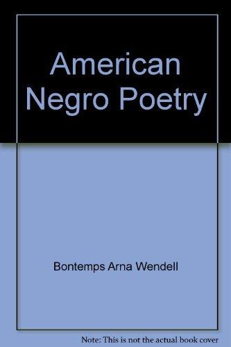 American Negro Poetry: Bontemps, Arna Wendell