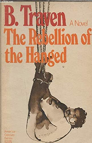 9780809001125: The rebellion of the hanged (American Century series)