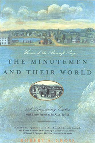 9780809001200: The Minutemen and Their World (American century series)