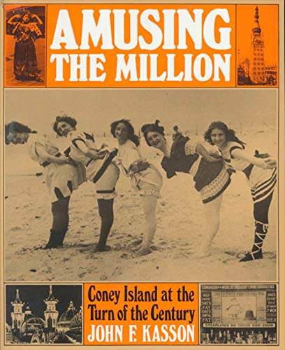 9780809001330: Amusing the Million: Coney Island at the Turn of the Century (American Century)