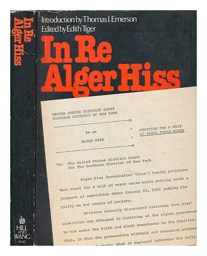 In Re Alger Hiss: Tiger, Edith, ed