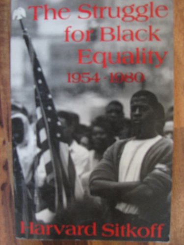 Struggle for Black Equality (American Century Series) (0809001446) by Harvard Sitkoff