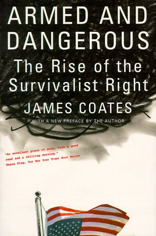 9780809001743: Armed and Dangerous: The Rise of the Survivalist Right