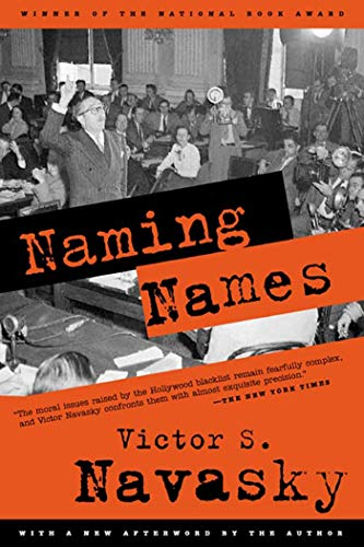 9780809001835: Naming Names: With a New Afterword by the Author