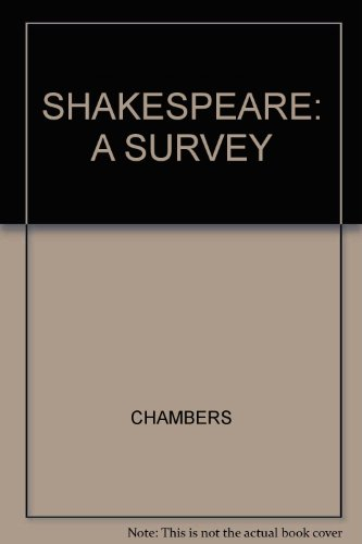 9780809005147: Shakespeare: A Survey (For the Student and the Playgoer Introductions To all the Plays)